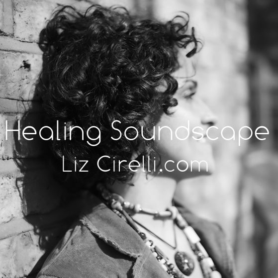 Healing Soundscape Daydream Believers podcast by Liz Cirelli blog post